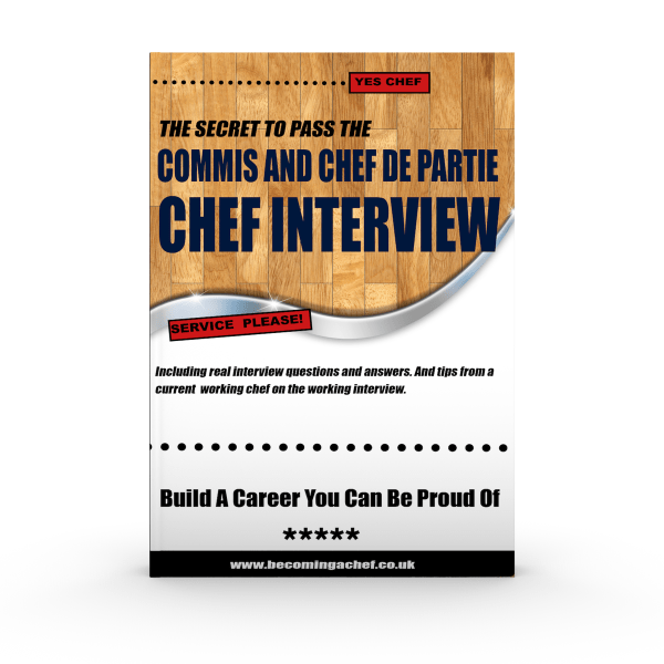 Nail The Commis Chef And Chef de Partie Chef Interview